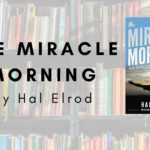 Win the Morning with Hal Elrod's The Miracle Morning