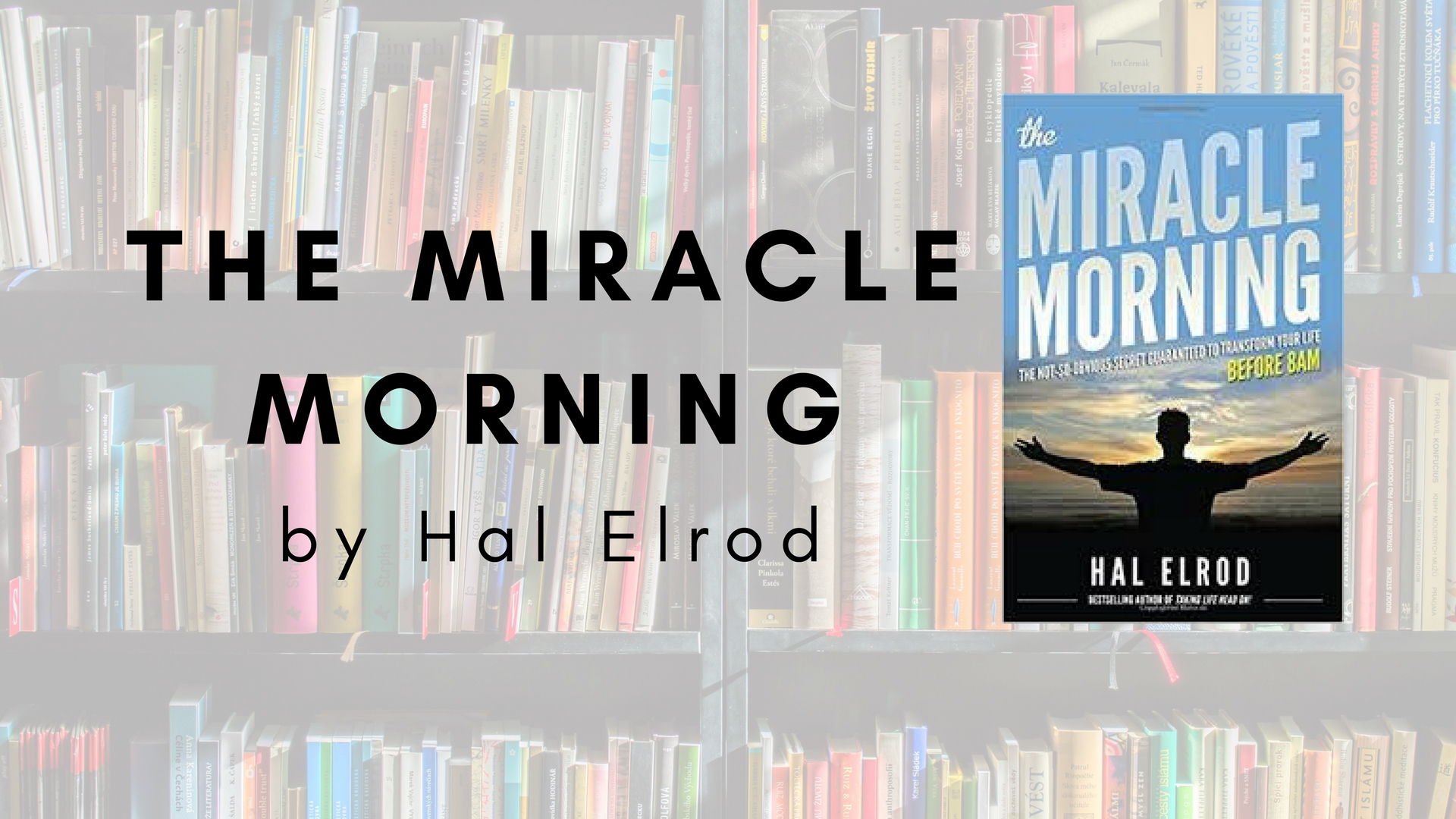 win the day with hal elrod 39 s the miracle morning evoke. Black Bedroom Furniture Sets. Home Design Ideas