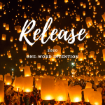 2020 One-Word Intention: RELEASE