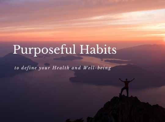 purposeful habits