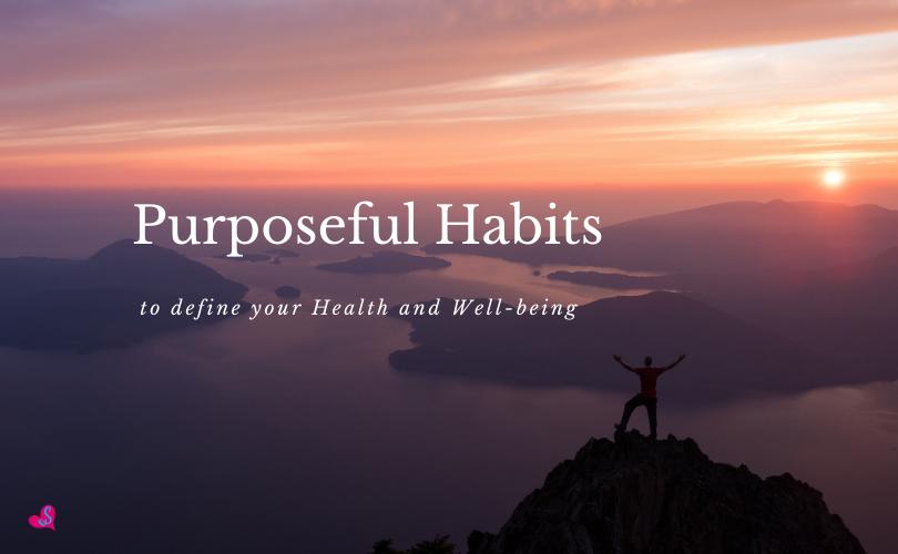 purposeful habits